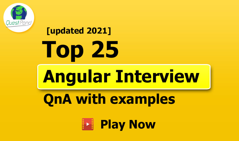 Angular interview questions with answers.