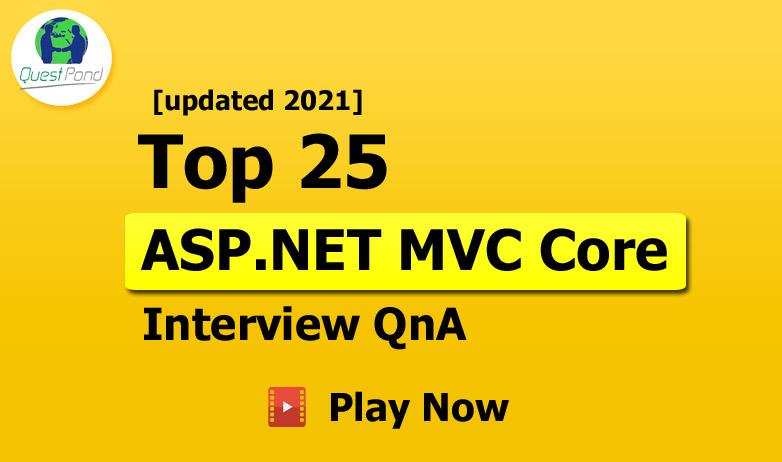 ASP.NET MVC Core Interview questions & answers